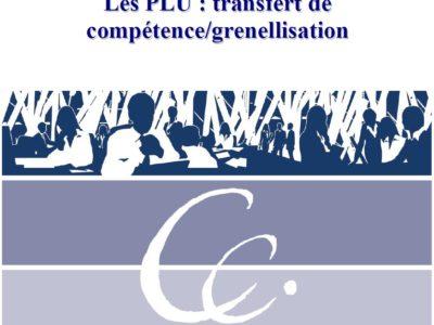 Le point sur Les PLU : transfert de compétence//grenellisation