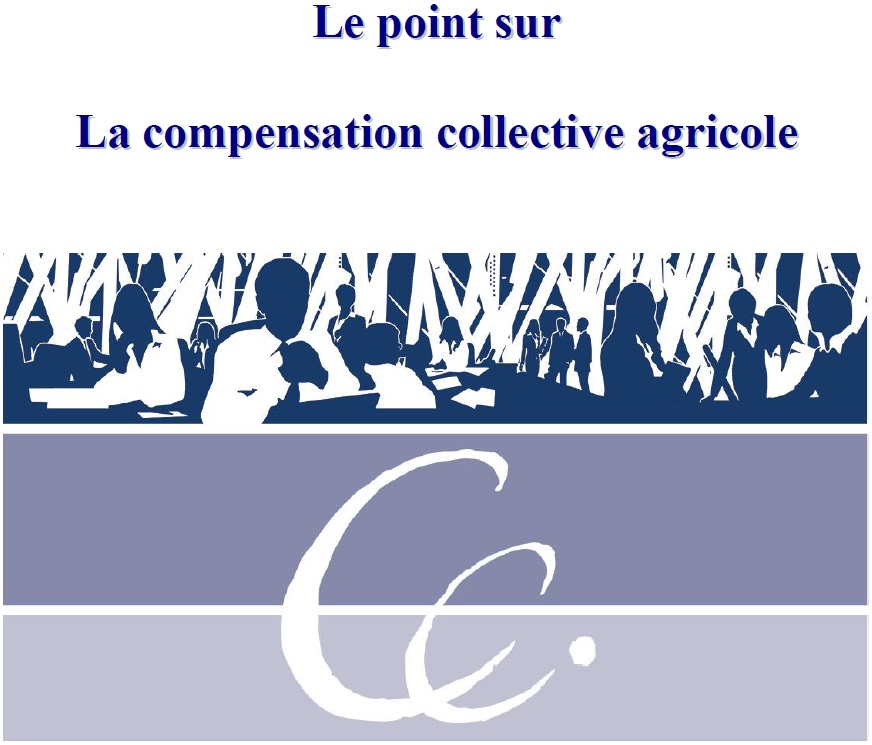 Le point sur La compensation collective agricole