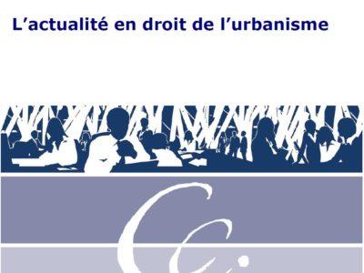 Le point sur L'actualité en droit de l'urbanisme