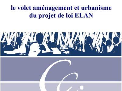 Le point sur le volet aménagement et urbanisme du projet de loi ELAN