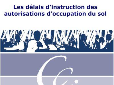 Le point sur Les délais d'instruction des autorisations d'occupation du sol